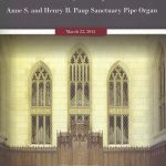front cover - Dedicatory Concert of the Anne S. and Henry B. Paup Sanctuary Pipe Organ